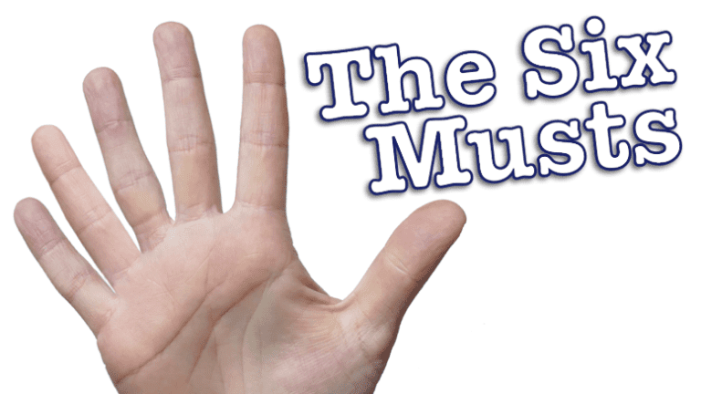 The six musts