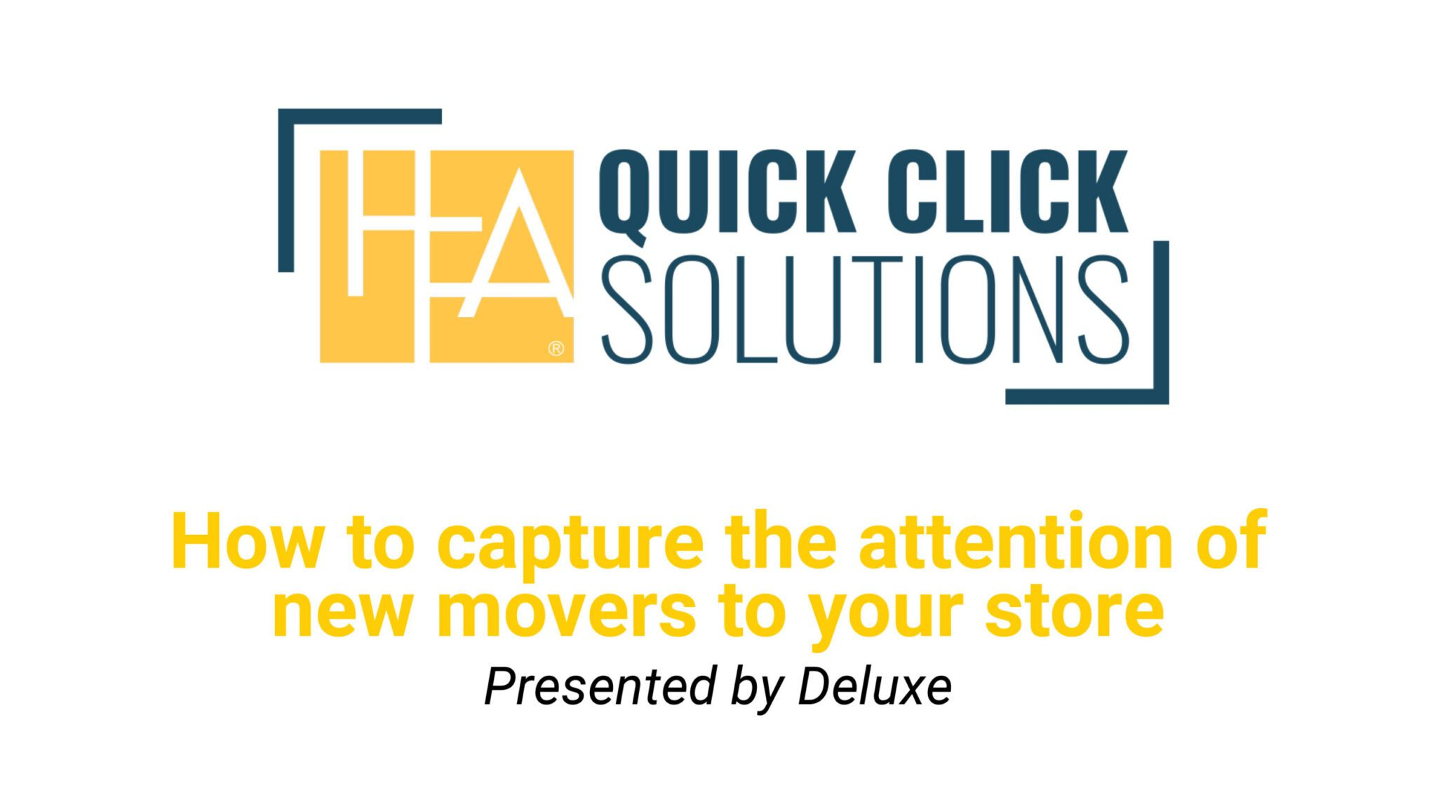 QCS_How to capture the attention of new movers to your store_HFA