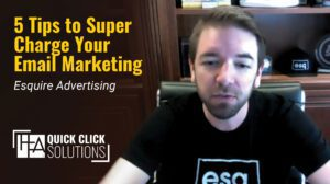 HFA-QCS_Esquire_5 Tips to Super Charge Your Email Marketing